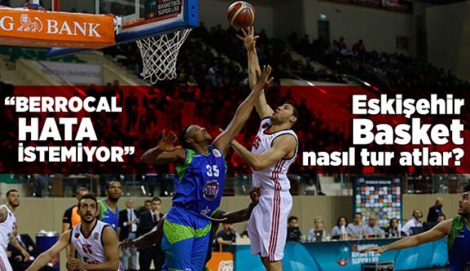 Eskişehir Basket nasıl tur atlar?