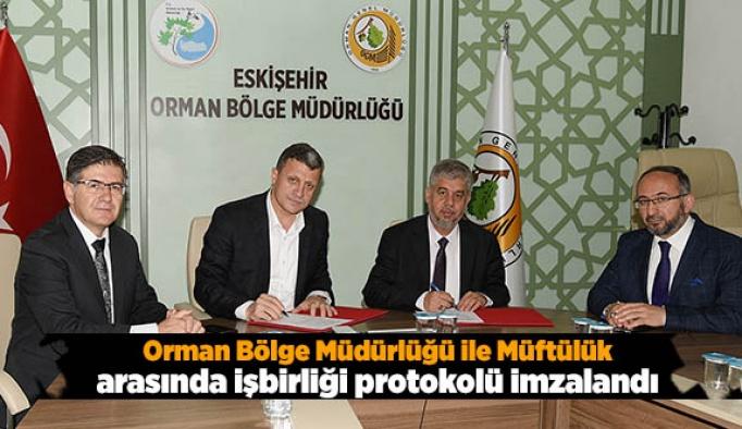 Eskişehir Orman Bölge Müdürlüğü ile Müftülük arasında işbirliği