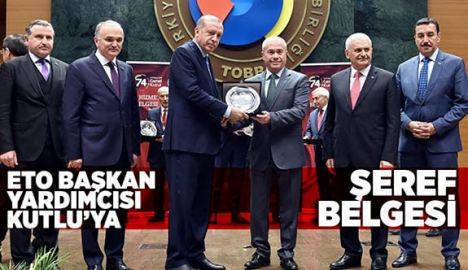 ETO BAŞKAN YARDIMCISI KUTLU'YA ŞEREF BELGESİ