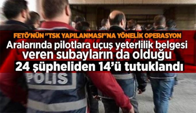 """FETÖ'nün """"TSK yapılanması""""na yönelik operasyonda 14 kişi tutuklandı"""