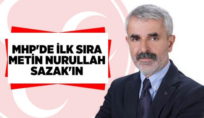 MHP'DE İLK SIRA METİN NURULLAH SAZAK'IN