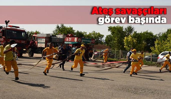 Ateş savaşçıları görev başında