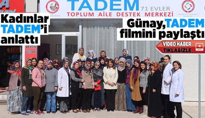 KADINLAR TADEM'İ ANLATTI