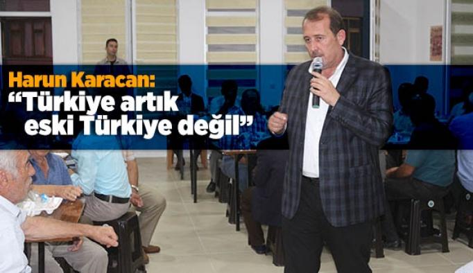 Karacan: Türkiye artık eski Türkiye değil