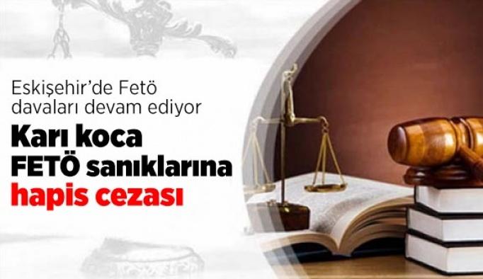 Karı koca FETÖ sanıklarına hapis cezası