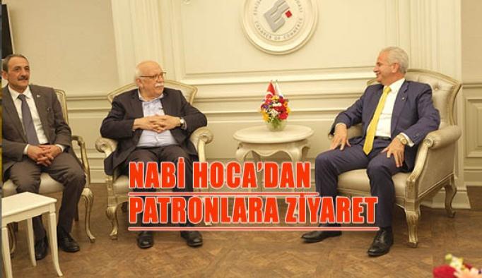 NABİ HOCA'DAN PATRONLARA ZİYARET