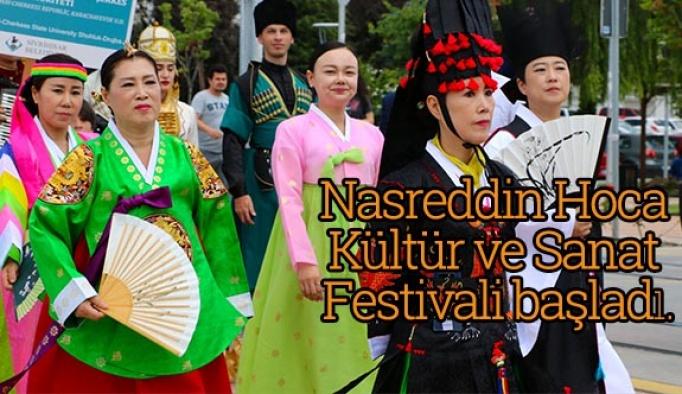 Nasreddin Hoca Kültür ve Sanat Festivali başladı