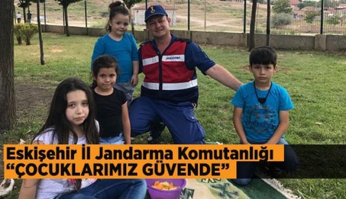 """Eskişehir İl Jandarma Komutanlığı """"ÇOCUKLARIMIZ GÜVENDE"""""""