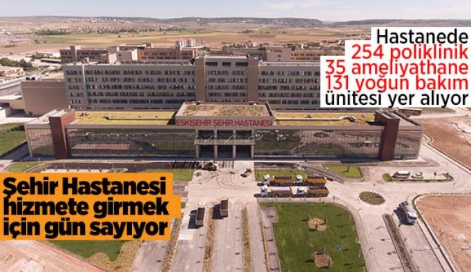Eskişehir Şehir Hastanesi vatandaşın hizmetine girmek için gün sayıyor