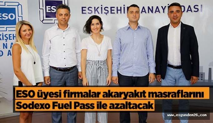 ESO Üyesi Firmalar Akaryakıt Masraflarını Sodexo Fuel Pass ile azaltacak