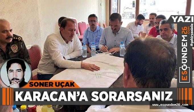Karacan'a sorarsanız