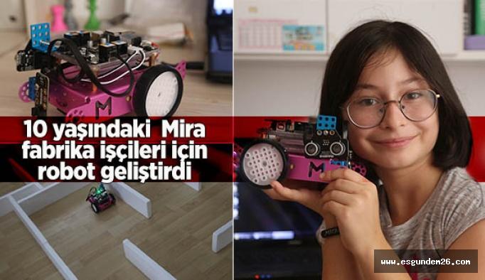 Küçük Mira, fabrika işçileri için robot geliştirdi