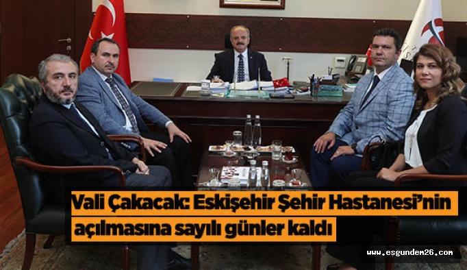 Vali Çakacak: Eskişehir Şehir Hastanesi'nin açılmasına sayılı günler kaldı