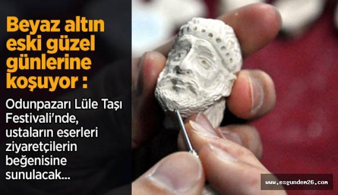 Bu yıl ilki düzenlenen Ulusal Odunpazarı Lüle Taşı Festivali'nde, ustaların eserleri ziyaretçilerin beğenisine sunulacak.