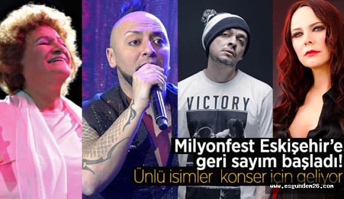 Milyonfest Eskişehir'e geri sayım başladı!