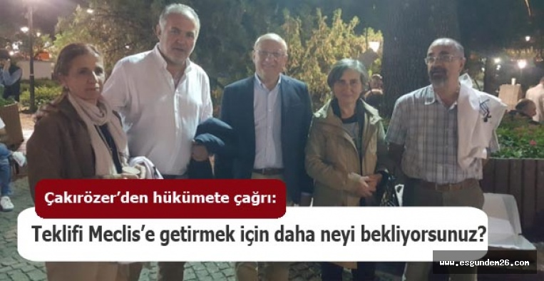CHP'li Milletvekili Çakırözer: Artık yeter!