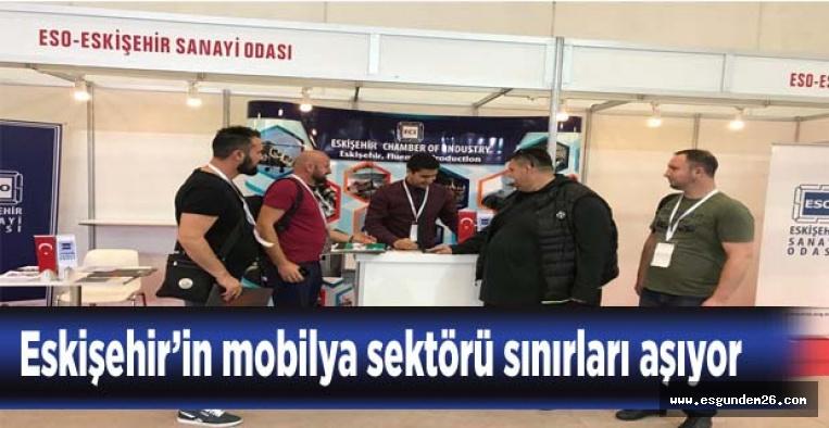 Eskişehir'in mobilya sektörü uluslararası alanda kendini gösterdi