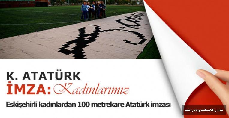Eskişehirli kadınlar 100 metrekare Atatürk imzası ördü