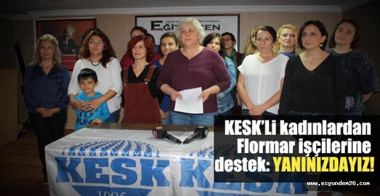 'Flormar işçilerinin yanındayız!'