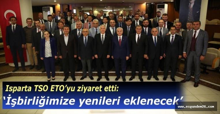 Isparta TSO işbirliği için Eskişehir'e geldi