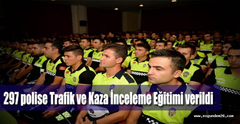 Polisler Trafik ve Kaza İnceleme Eğitimi aldı