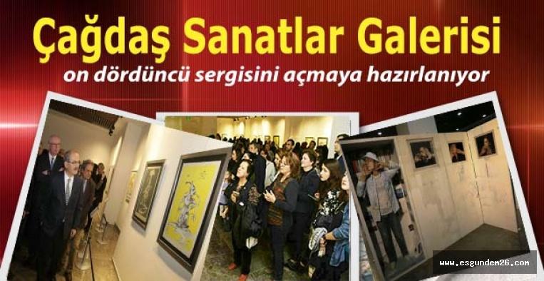 Çağdaş Sanatlar Galerisi on dördüncü sergisini açmaya hazırlanıyor