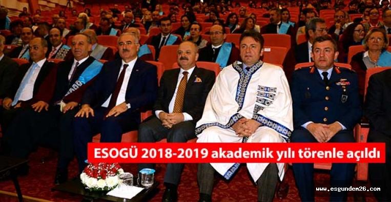Eskişehir Osmangazi Üniversitesinde (ESOGÜ) 2018-2019 akademik yılı törenle açıldı.