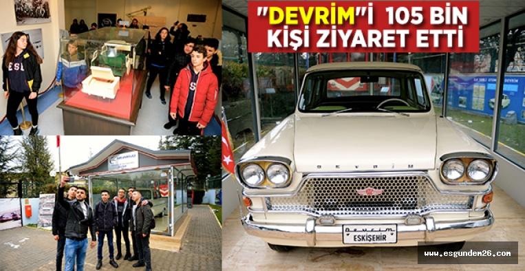 """""""DEVRİM OTOMOBİLİ MÜZESİ""""NE YOĞUN İLGİ"""