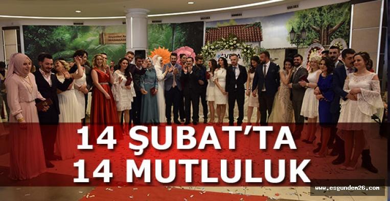 14 ŞUBAT'TA 14 MUTLULUK