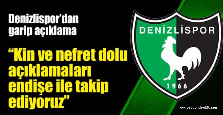 DENİZLİSPOR'DAN GARİP AÇIKLAMA