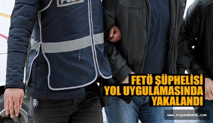 FETÖ şüphelisi üsteğmen Eskişehir'de yakalandı
