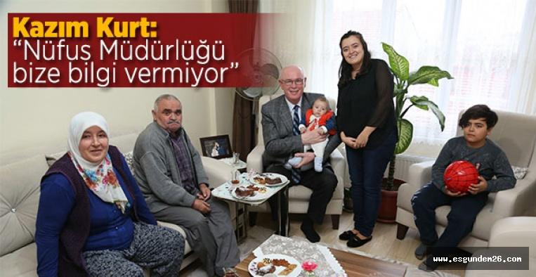 """""""NÜFUS MÜDÜRLÜĞÜ BİZE BİLGİ VERMİYOR"""""""