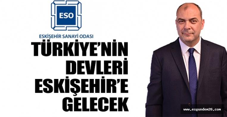 Türkiye'nin en büyük firmaları ESO üyelerinden satın alacak