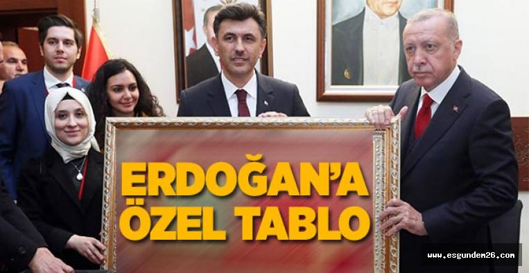 CUMHURBAŞKANI ERDOĞAN'A ÖZEL TABLO