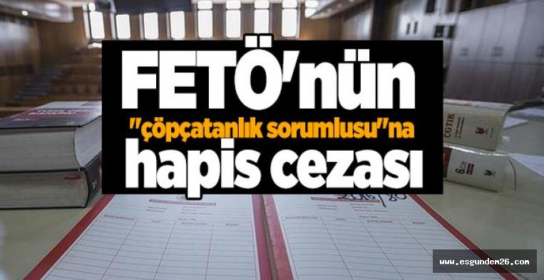"""FETÖ'nün """"çöpçatanlık sorumlusu""""na hapis cezası"""