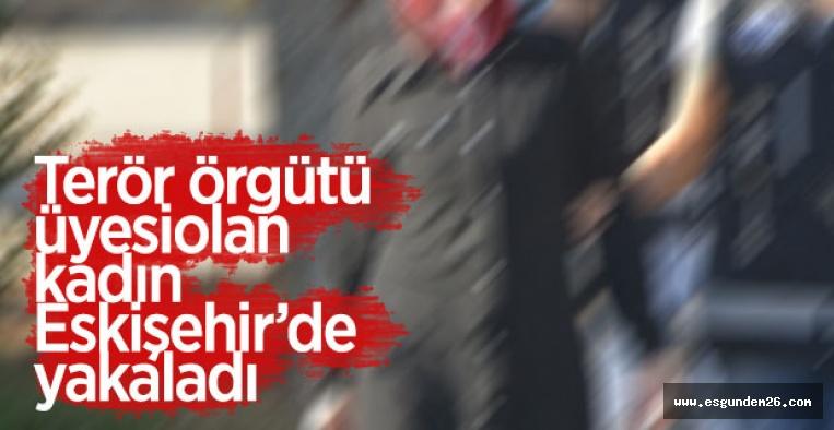 ESKİŞEHİR'DE YAKALANDI