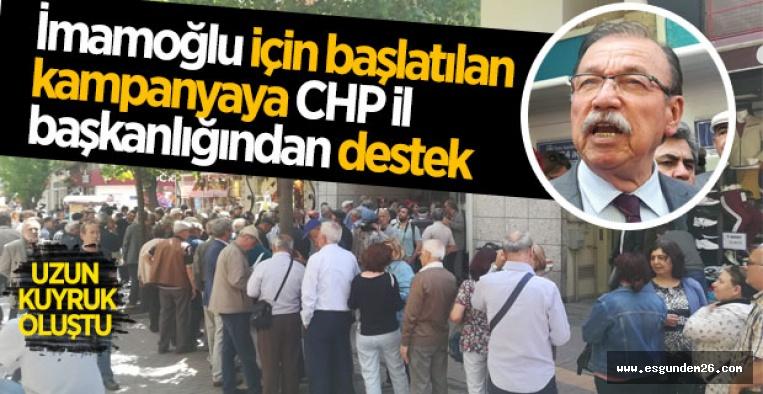 CHP ESKİŞEHİR'DEN İMAMOĞLU'NA DESTEK