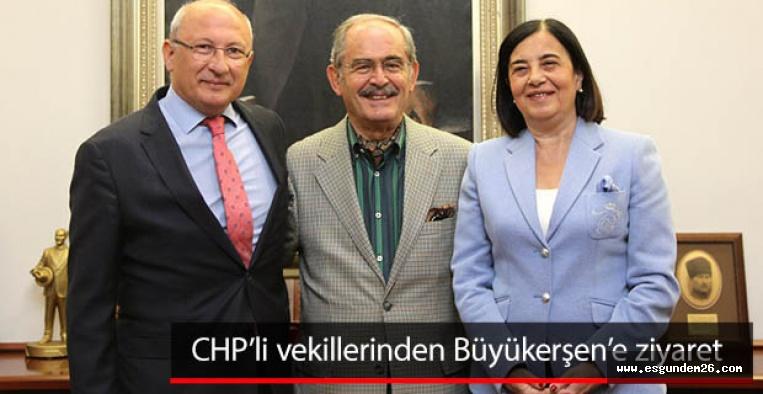 CHP'li vekillerinden Büyükerşen'e ziyaret