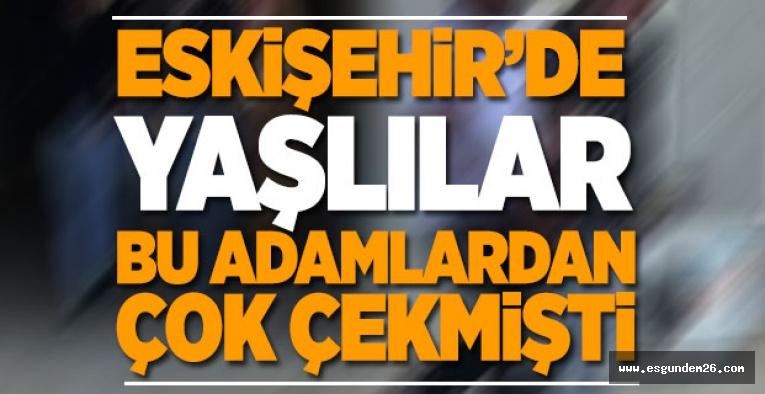 ESKİŞEHİR'DE DOLANDIRICILIK OPERASYONU