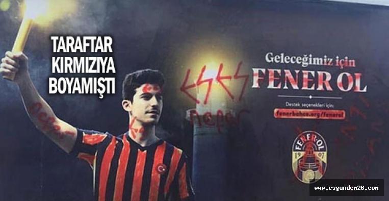 """""""FENER OL""""  AFİŞLERİ KALDIRILDI"""