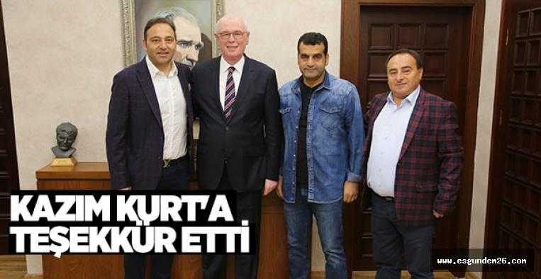 FUAT ÇAPA KAZIM KURT'A TEŞEKKÜR ETTİ
