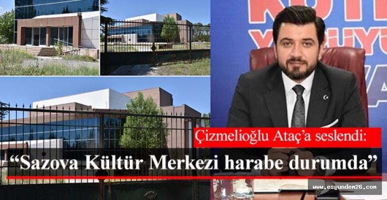 Çizmelioğlu: Sazova Kültür Merkezi harabe durumda