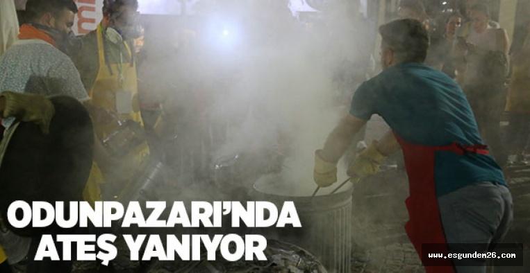 ODUNPAZARI'NDA ATEŞ YANIYOR