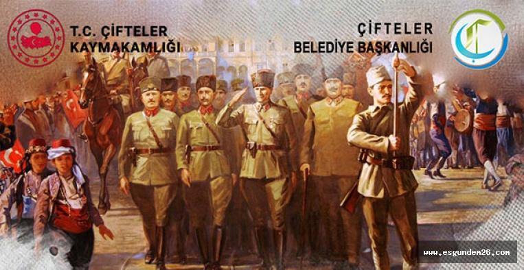 ÇİFTELER'İN KURTULUŞU COŞKUYLA KUTLANACAK