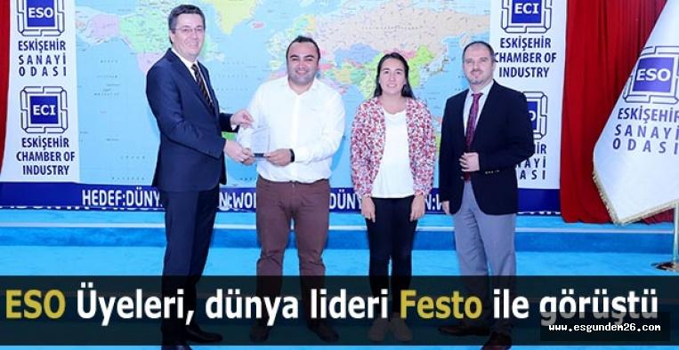 ESO Üyeleri, dünya lideri Festo ile görüştü