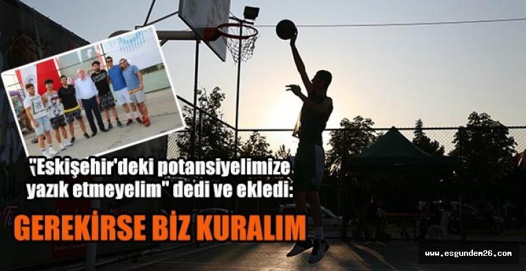 """Kazım Kurt: """"Basketbol ligini biz kuralım"""""""