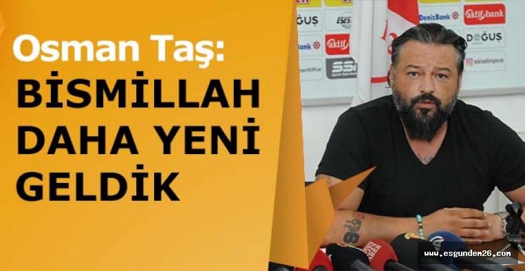 """Osman Taş, """"Futbolcularla görüşüyoruz, kongre kararı yok"""""""