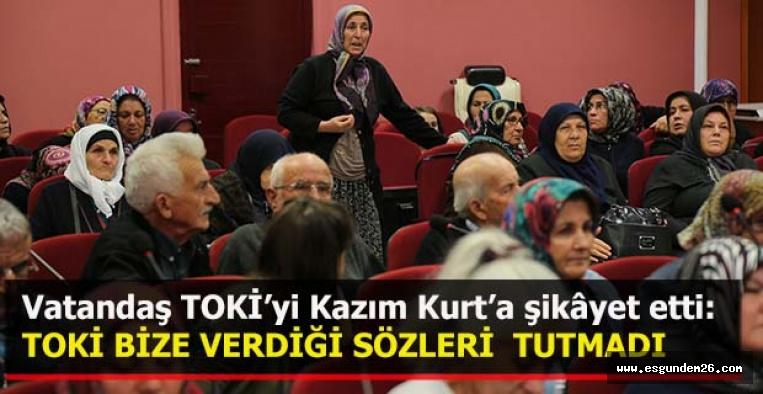 VATANDAŞLAR TOKİ'Yİ ŞİKAYET ETTİ