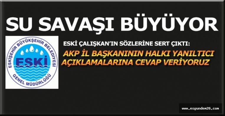 ESKİ: AKP İL BAŞKANININ HALKI YANILTICI AÇIKLAMALARINA CEVAP VERİYORUZ