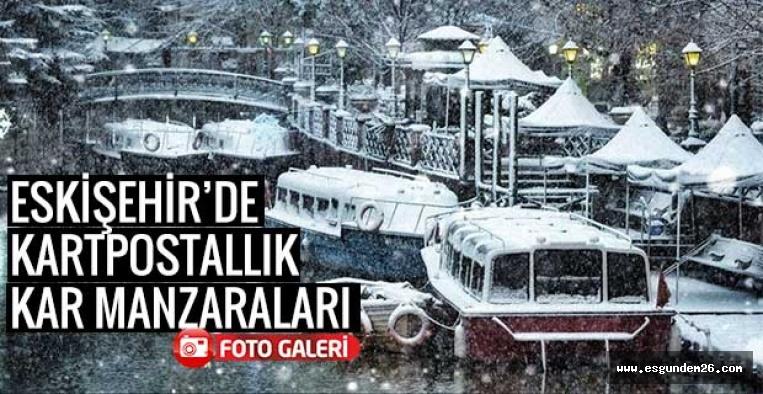 ESKİŞEHİR'DE KARTPOSTALLIK KAR MANZARALARI